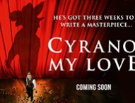 CYRANO, MY LOVE Brings the Story of Love and Theatre