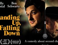 STANDING UP, FALLING DOWN Brings the Comedy of Life