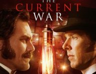THE CURRENT WAR Electrifies on Bluray