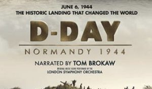 D-DAY: Normandy 1944 Brings History Home