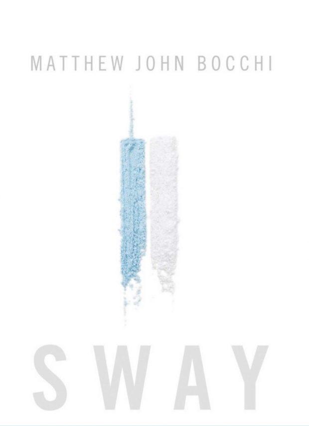 Sway  by Matthew John Bocchi
