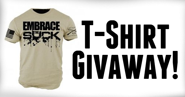 Embrace the Suck T-Shirt Giveaway!