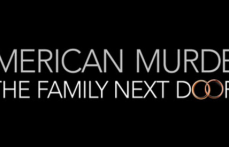 Netflix Brings the Documentary AMERICAN MURDER: The Family Next Door